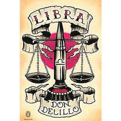 Libra (Reprint) (Paperback)