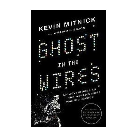 Ghost in the Wires (Hardcover)