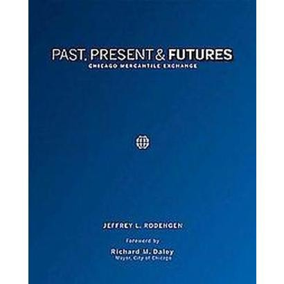 Past, Present & Futures (Hardcover)
