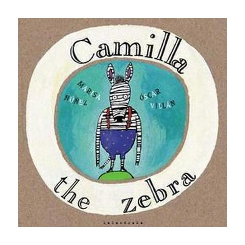 Camilla the Zebra (Hardcover)