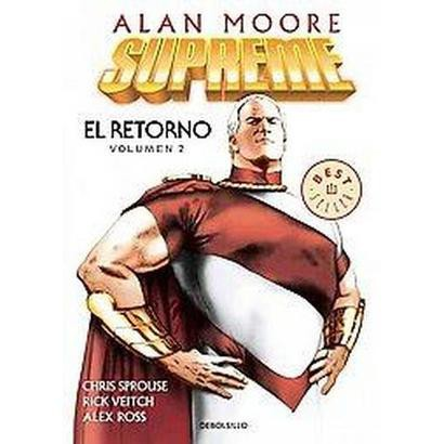 Supreme 2 El Retorno / The Return (Translation) (Paperback)