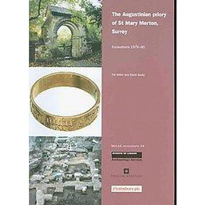 The Augustinian Priory of St Mary Merton, Surrey (Paperback)