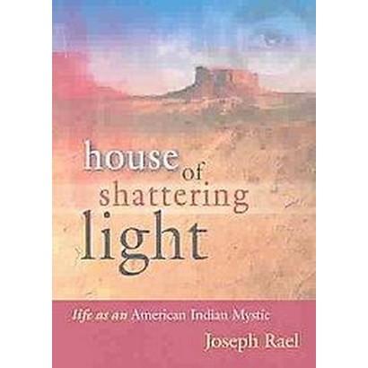 House of Shattering Light (Paperback)