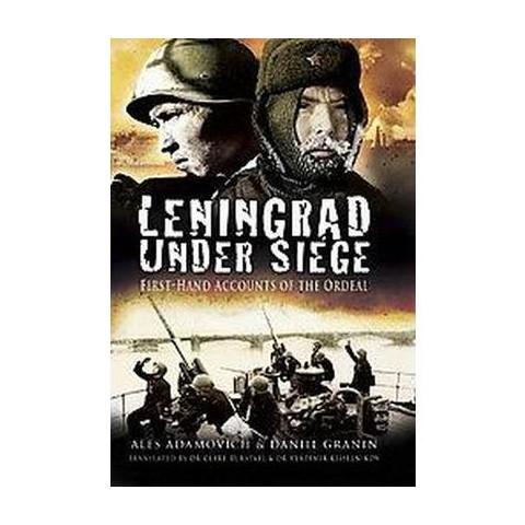 Leningrad Under Siege (Hardcover)
