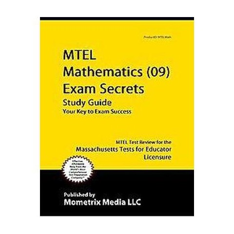 Mtel Mathematics (09) Exam Secrets Study Guide (Paperback)