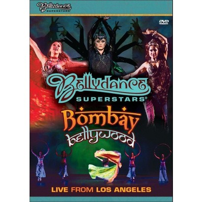 Bellydance Superstars: Bombay Bellywood - Live from Los Angeles (Widescreen)