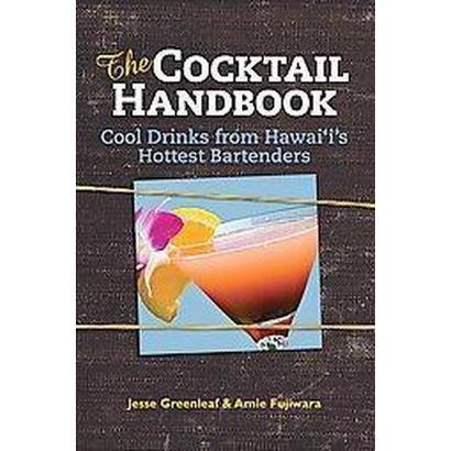 The Cocktail Handbook (Spiral)