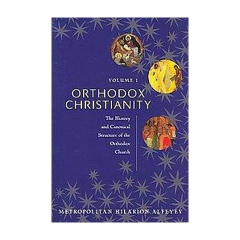Orthodox Christianity (Paperback)