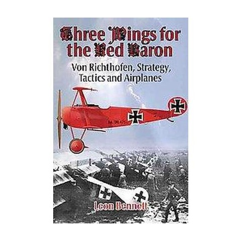 Three Wings for the Red Baron (Hardcover)