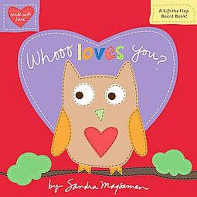 Whooo Loves You? (Board) by Sandra Magsamen