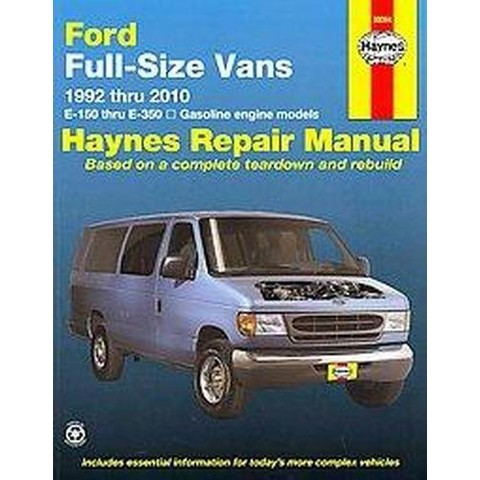Ford Vans Automotive Repair Manual 1992 Thru 2010 (Paperback)