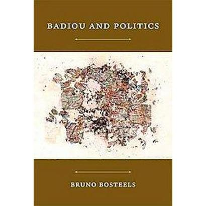 Badiou and Politics (Paperback)