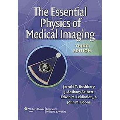 The Essential Physics of Medical Imaging (Mixed media product)