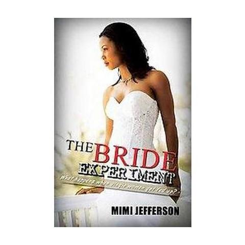 The Bride Experiment (Original) (Paperback)