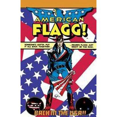 American Flagg! (1) (Paperback)