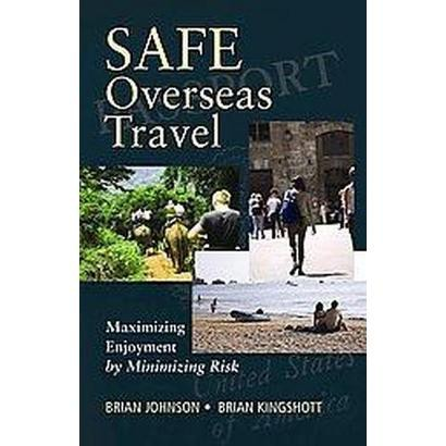 Safe Overseas Travel (Paperback)