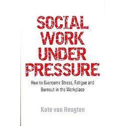 Social Work Under Pressure (Paperback)