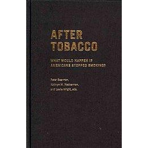 After Tobacco (Hardcover)