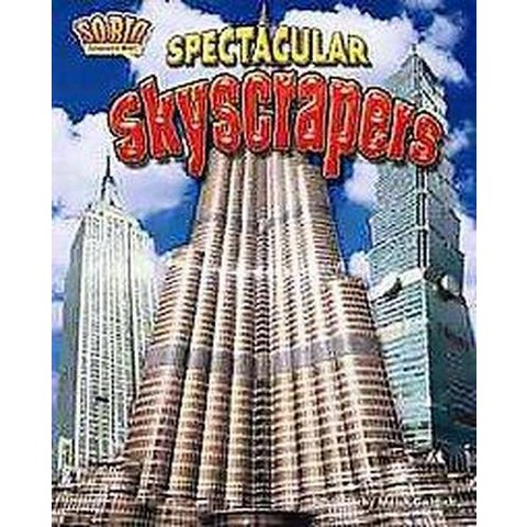 Spectacular Skyscrapers (Hardcover)