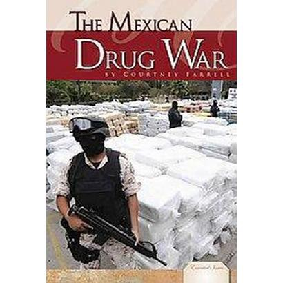 The Mexican Drug War (Hardcover)