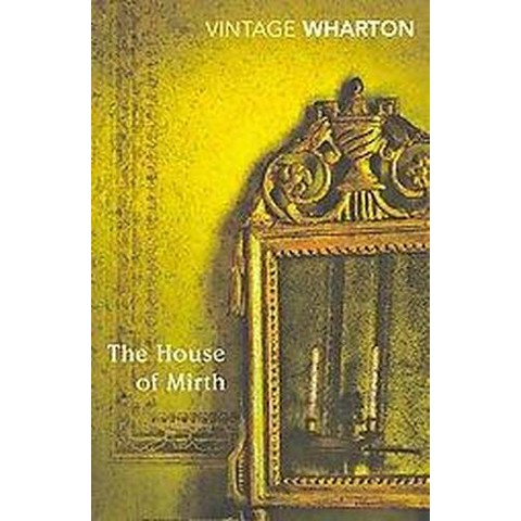 The House of Mirth (Reprint) (Paperback)
