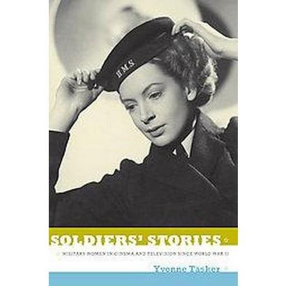 Soldiers' Stories (Paperback)