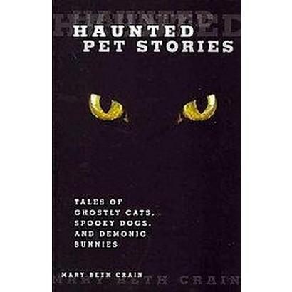 Haunted Pet Stories (Paperback)