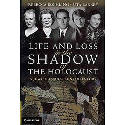 Life and Loss in the Shadow of the Holocaust (Hardcover)