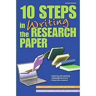 10 Steps in Writing the Research Paper (Paperback)
