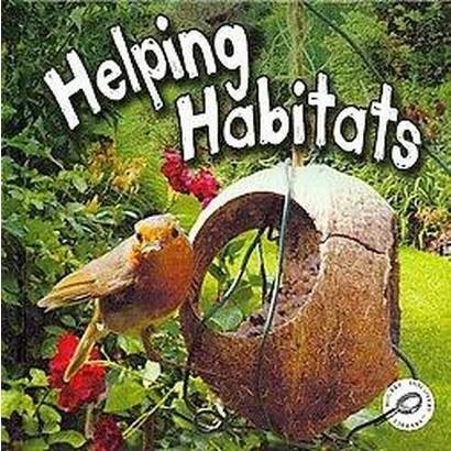 Helping Habitats (Hardcover)