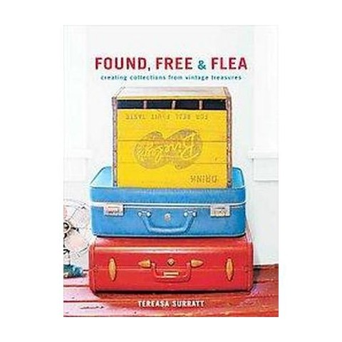 Found, Free, and Flea (Hardcover)