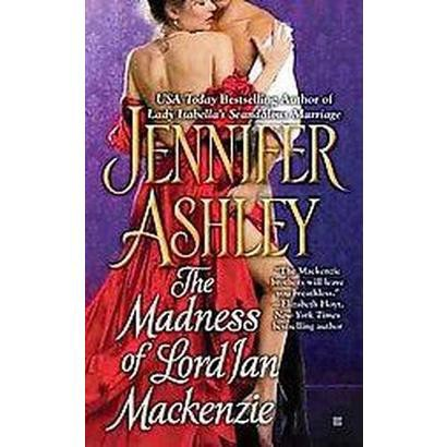 The Madness of Lord Ian Mackenzie (Reprint) (Paperback)