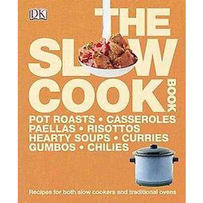 The Slow Cook Book (Hardcover)