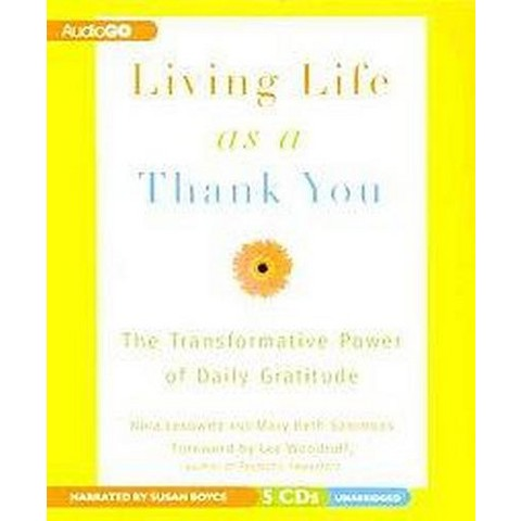 Living Life As a Thank You (Unabridged) (Compact Disc)