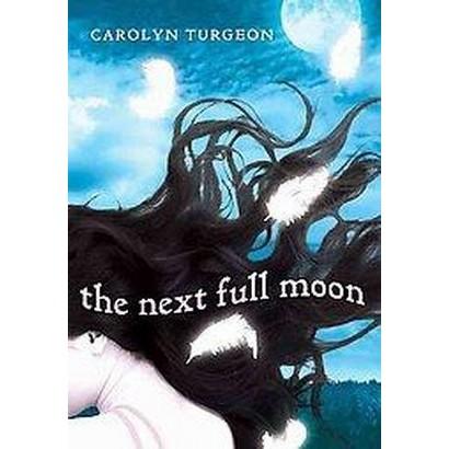 The Next Full Moon (Hardcover)