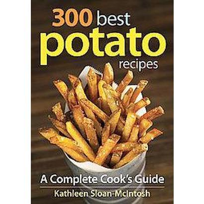300 Best Potato Recipes (Paperback)