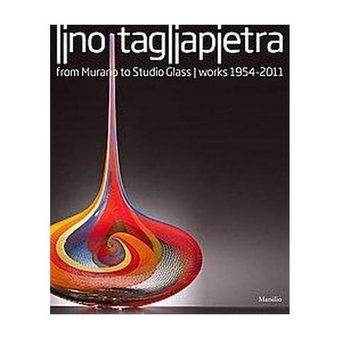 Lino Tagliapietra (Hardcover)