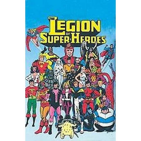 The Legion of Super-Heroes (Deluxe) (Hardcover)