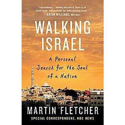 Walking Israel (Reprint) (Paperback)