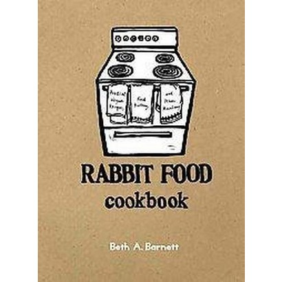 Rabbit Food Cookbook (Spiral)