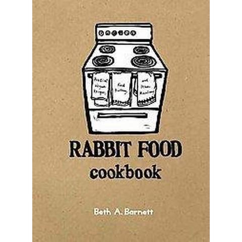 Rabbit Food Cookbook (Spiral)