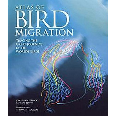 The Atlas of Bird Migration (Paperback)