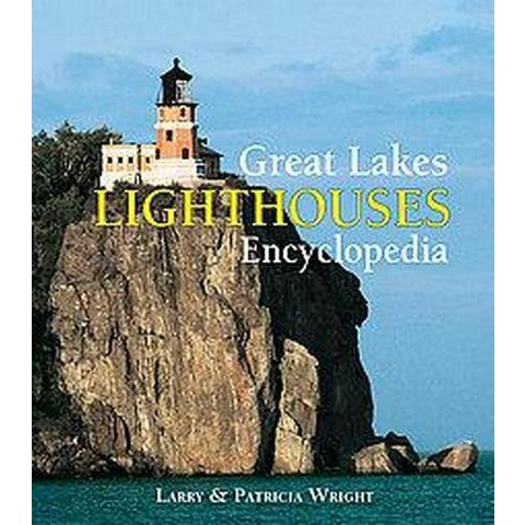 Great Lakes Lighthouses Encyclopedia (Paperback)