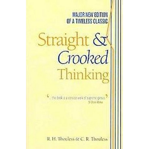 Straight & Crooked Thinking (Paperback)