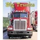 Big Trucks ( All About Big Machines: Guided Reading Level: C) (Hardcover)