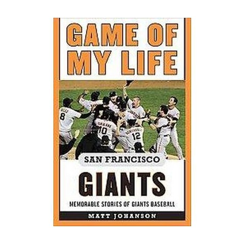 Game of My Life San Francisco Giants (Reprint) (Hardcover)