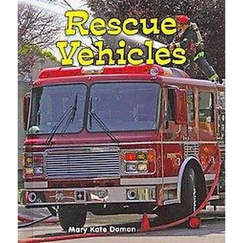 Rescue Vehicles (Hardcover)