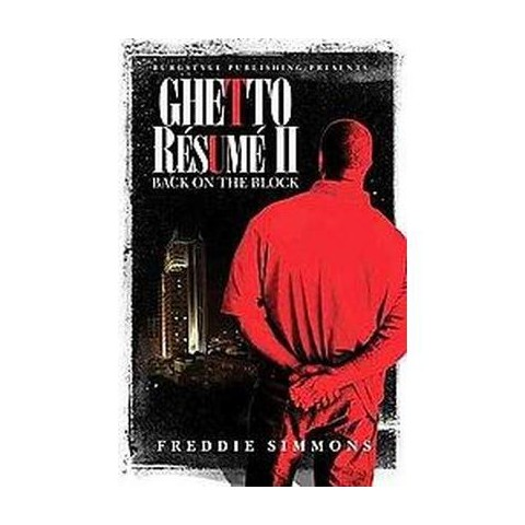 Ghetto Resume' II (Paperback)