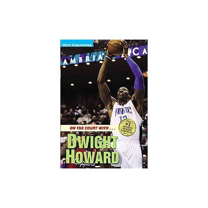On the Court With--Dwight Howard (Paperback)