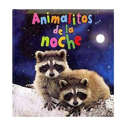 Animalitos de la noche / Baby Animals At Night (Translation, Illustrated) (Board)